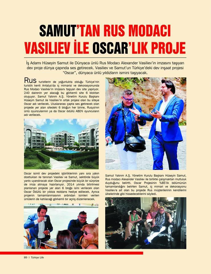 Samuttan Rus Modacı Vasiliev ile Oskarlık Proje